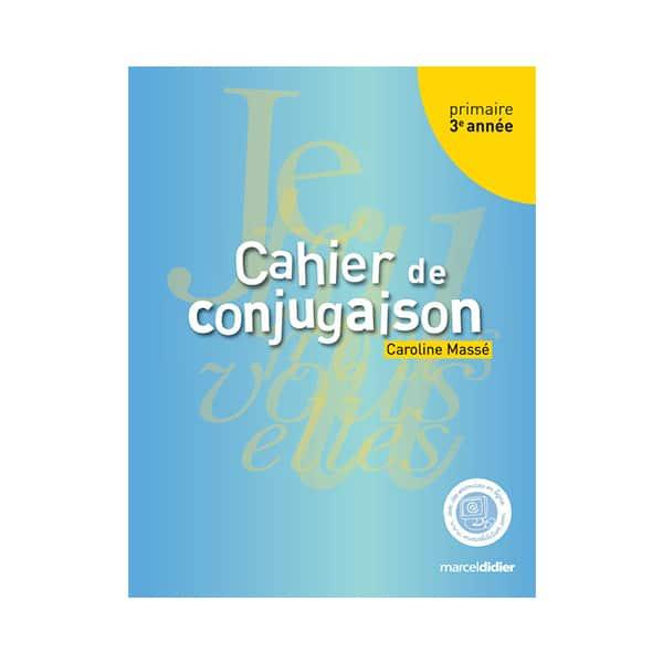 cahier de conjugaison 3e année