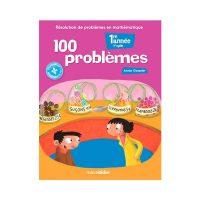 100 PROBLÈMES 1re année