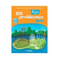 100 PROBLÈMES 2e année