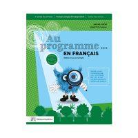 AU PROGRAMME EN FRANÇAIS 4e année