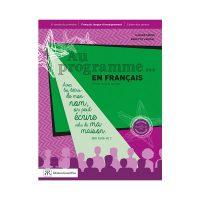 AU PROGRAMME EN FRANÇAIS 5e année