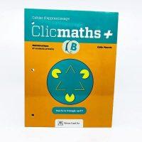 CLICMATHS + Cahier B 6e année