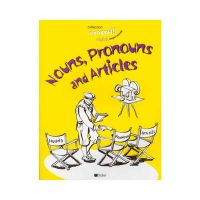 En rappel ! Nouns, Pronouns and Articles