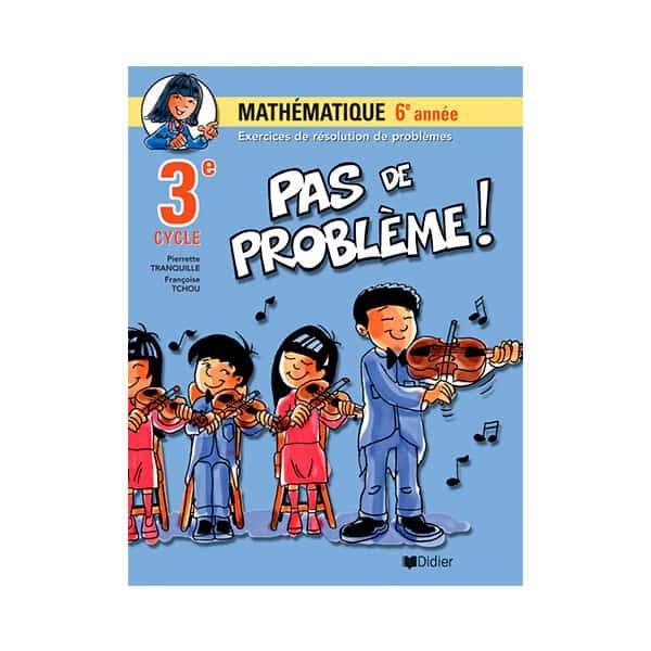 PAS DE PROBLÈME 6e
