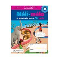MELI-MELO B 1e année
