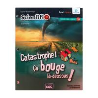 scientifiq_catastrophe-ca-bouge-la-dessous 9782766203642 cec