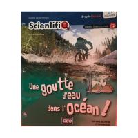 scientifiq_une-goutte-d-eau-dans-l-ocean 9782766203628 cec